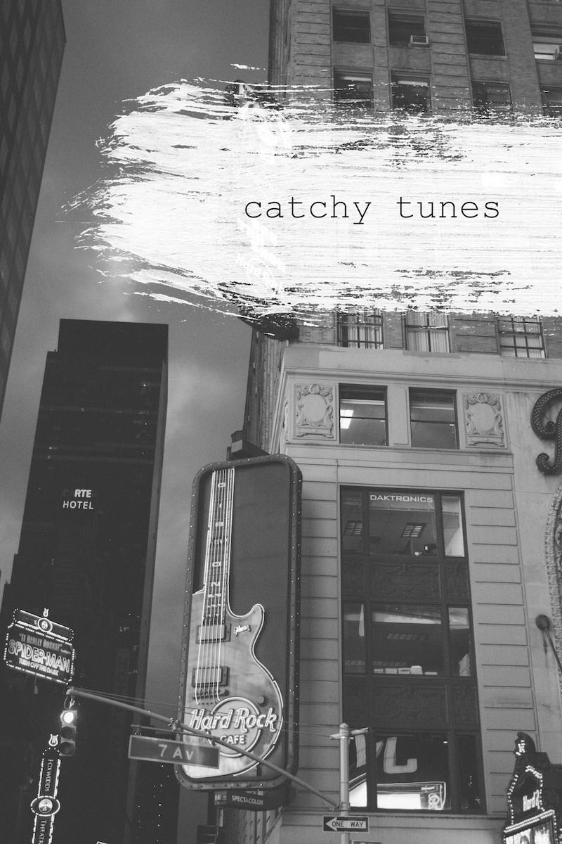 catchy tunes, Musik, Songs, Favoriten